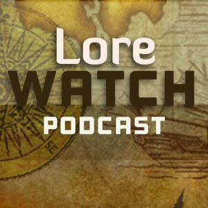 Lore Watch Episode 60: Spoilers and BlizzCon hype with The Lost Codex's Jesse O' Connor