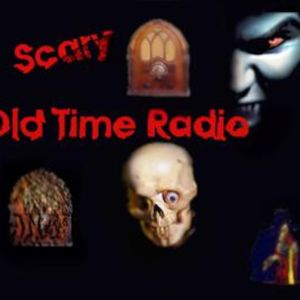 Scary OTR Episode 128 Replay
