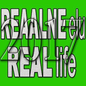 Reaalne elu - Real Life 2017 - 19