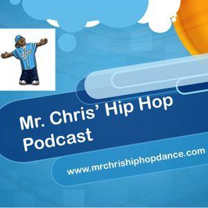 "Episode #92 "" 8 Moves From 8 Flavahz"" Mr Chris Hip Hop Podcast Teacher Training"