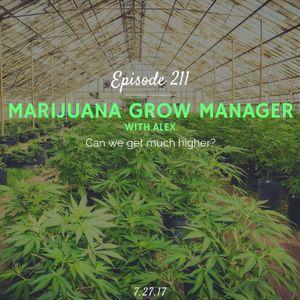Marijuana Grow Manager (with Alex) Part 2