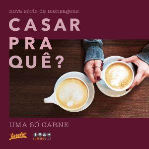 """#096 - CASAR PRA QUÊ? (parte 4/5) - """"Uma Só Carne"""" - João Eduardo Lima"""