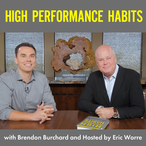 High Performance Habits with Brendon Burchard