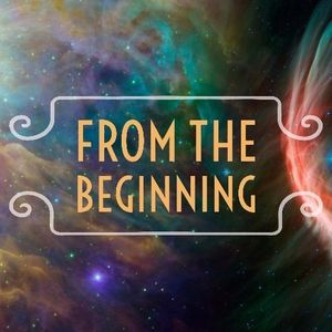 From the Beginning - Pt. 3
