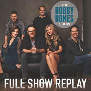 (3-21-17) Bobby Bones Show Replay