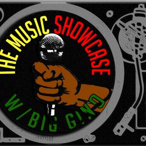 The Music Showcase w/Big Gino 11-10-17