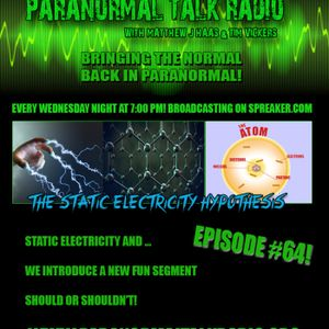Episode #64 Static Electricity