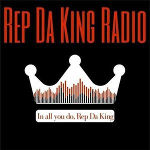 Rep Da King Radio Podcast
