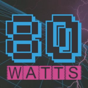 80 WATTS - Edição 202