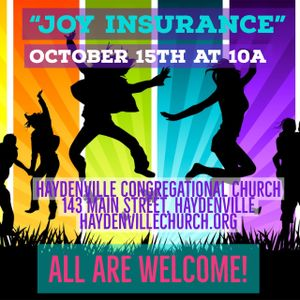 """Joy Insurance"" - - Rev. Mereschuk - - October 15, 2017"
