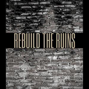 Rebuilding the Ruins 2
