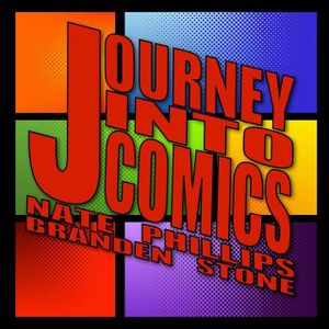 Journey Into Comics 168 - What It's Like to Lose