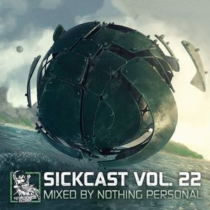 Sickcast Vol. 22 by Nothing Personal