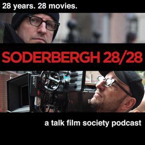 Soderbergh 28/28: Episode 20 - The Girlfriend Experience