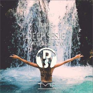 TOM45 pres. Deep Sesje Weekly Show 170