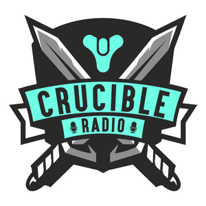 Crucible Radio 2 Ep. 107 - Guardian Con Recollections and D2 Predictions (ft. MTashed)