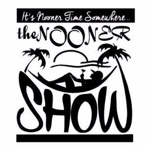The Nooner Show Episode 83