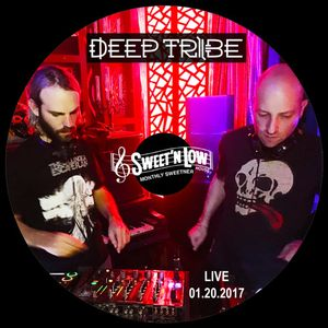 Deep Tribe LIVE @ Sweet N Low (1.20.2017) [FREE DOWNLOAD]
