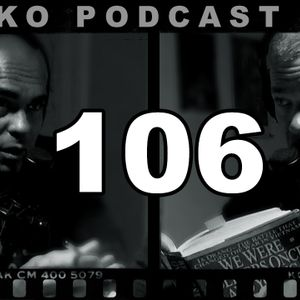"106: Be Clear In Your Mind What You Intend To Achieve. ""We Were Soldiers Once... And Young."""