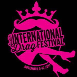 Volume 489 - October 17, 2017 - Part B - Austin International Drag Festival / Jaime Steward Bancroft