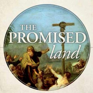 """The Promised Land: """"When the Deliverer Needs Deliverance (Audio)"""