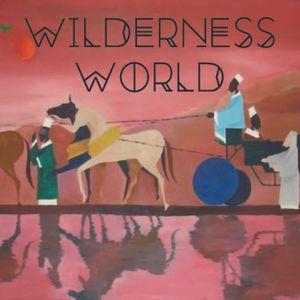 Weaving Worlds in the Wilderness