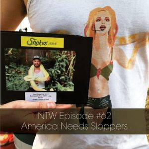 Nothing's Too Weird: Episode 62 (America Needs Sloppers)