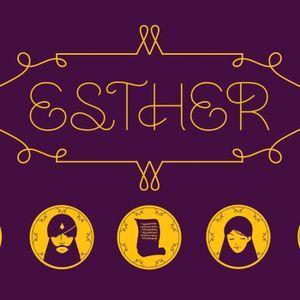Esther: Week 6