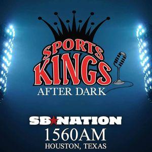 Sports Kings After Dark-Houston SB Nation Radio 1560 AM, July 1, 2017 Part 2