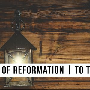History Of Reformation | To The Wall By Peter Rasmussen