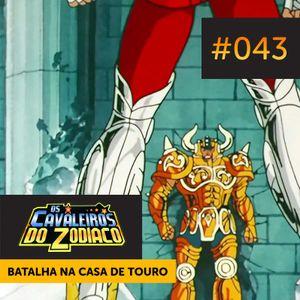 (Clássico) #043 — Batalha na Casa de Touro