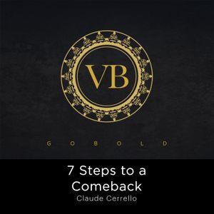 7 Steps to a Comeback