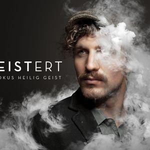 Begeistert - Fokus Heilig Geist - Befähigt (Werner Rüegg)