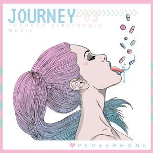 Persephone - LIVE on @HushFmRadio- Journey03
