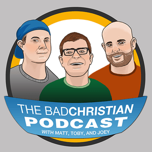 500 – BAD Christian Podcasts