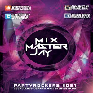 PartyRockers #031
