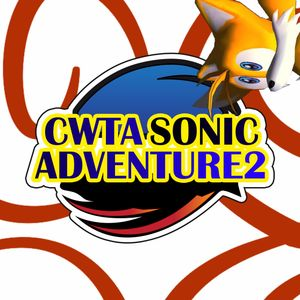 CWTA: Sonic Adventure 2 - Part 2