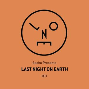 Sasha  - Last Night On Earth 031