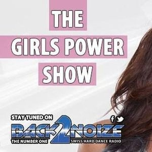 The Girls Power Show Episode 024 (17.05.2017)