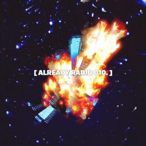 [ dj legatron. ] for #alreadyRADIO 010