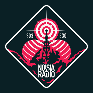 Noisia Radio S03E30