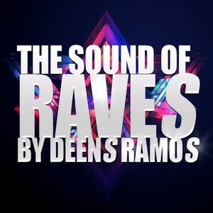 THE SOUND OF RAVES EP #95
