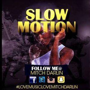 SLOW MOTION LMLMD