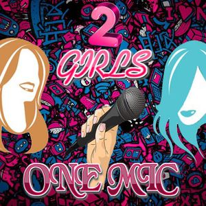 Two Girls One Mic #8: The Best of 2017
