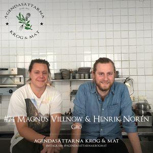 #74 Magnus Villnow & Henrik Norén