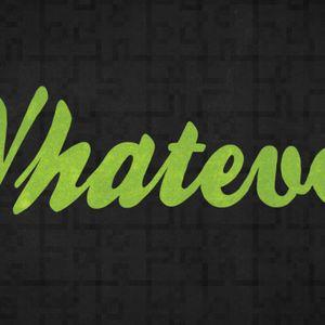 Whatever (Audio)