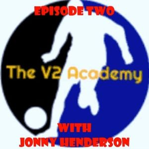"The V2 Academy #2 - ""The Journey with Jonathan Henderson"""