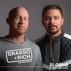 DJ GRIND Guest Mix 004   Grasso & Rich (San Francisco)