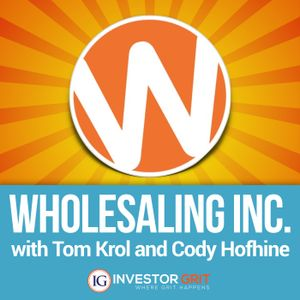 WIP 124: How a Rockstar Rhino Dominated Wholesaling Even While Working Full-Time