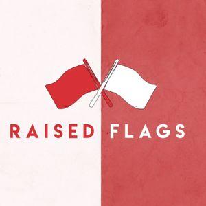 Raised Flags